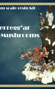 Berregg'ar the Mushrooms